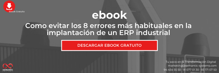 Como evitar los 8 errores más habituales en la implantación de un ERP industrial